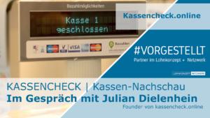 VORGESTELLT _ Kassencheck - die digitale Kassennachschau